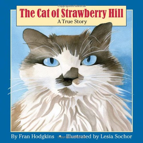 The Cat of Strawberry Hill: Hodgkins, Fran
