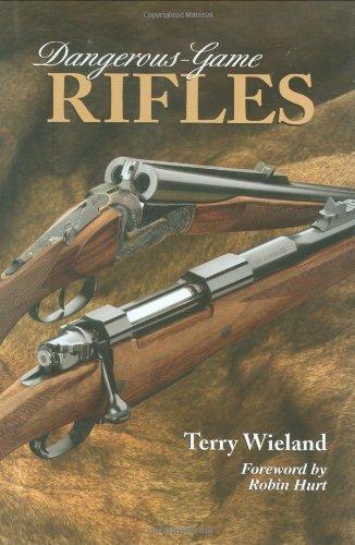 9780892726912: Dangerous-Game Rifles