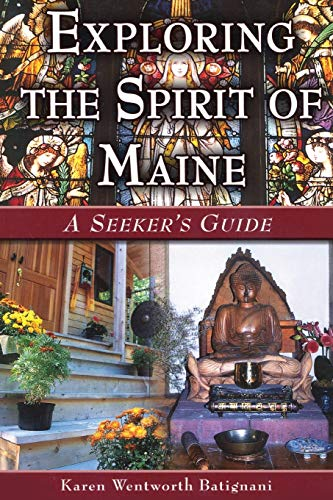 9780892726929: Exploring the Spirit of Maine: A Seeker's Guide