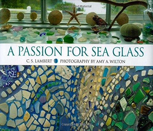 9780892727070: A Passion for Sea Glass