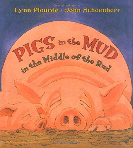 9780892727193: Pigs in the Mud in the Middle of the Rud