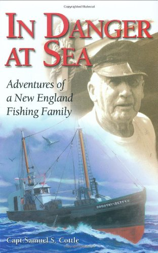 9780892727537: In Danger at Sea: Adventures of New England Fishing Family