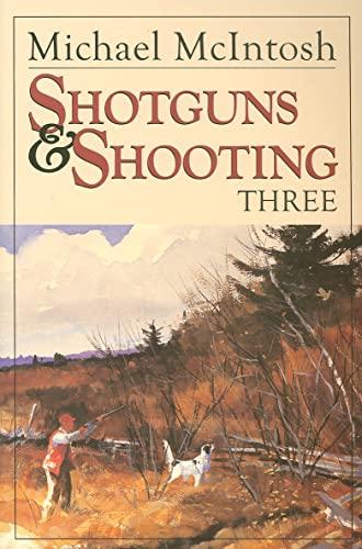 9780892727766: Shotguns and Shooting Three