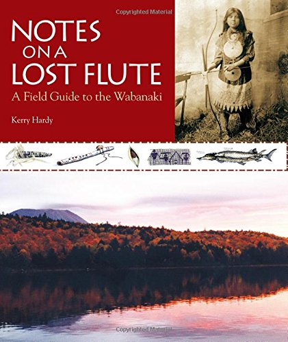 9780892727797: Notes on a Lost Flute: A Field Guide to the Wabanaki