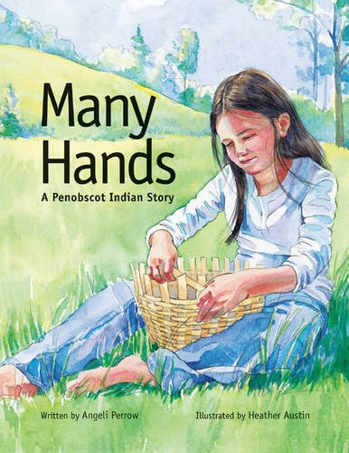 9780892727827: Many Hands: A Penobscot Indian Story