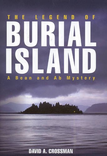 9780892727858: The Legend of Burial Island: A Bean and Ab Mystery (Bean and Ab Mysteries)