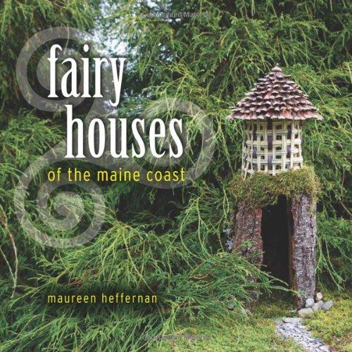 9780892727872: Fairy Houses of the Maine Coast
