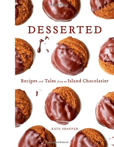 9780892729913: Desserted: Recipes and Tales from an Island Chocolatier