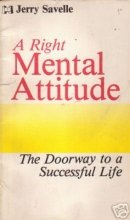 A Right Mental Attitude: Savelle, Jerry