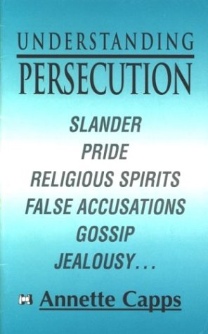 Understanding Persecution (10 pack): Capps, Annette