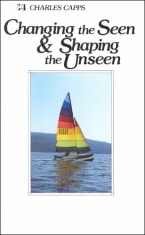 9780892742202: Changing Seen Shaping Unseen:
