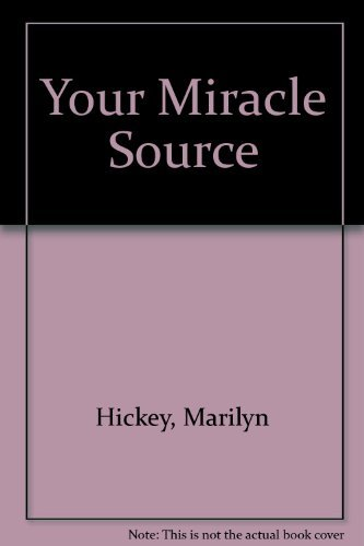 9780892742400: Your Miracle Source