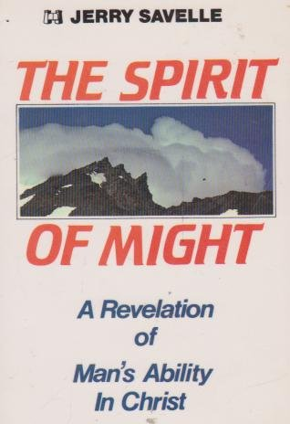 The Spirit of Might: Jerry Savelle