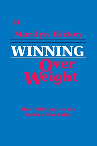 Winning Over Weight (Mini-Books Series) (0892742488) by Marilyn Hickey