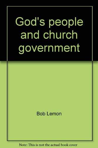 God's people and church government: Bob Lemon