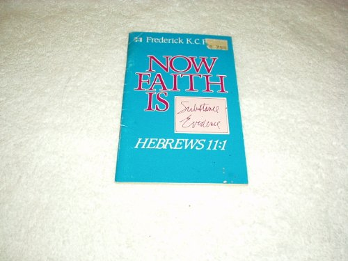 9780892743025: Now Faith Is
