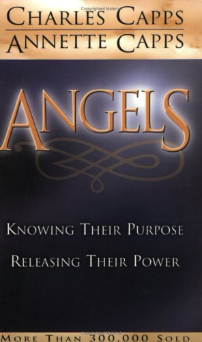 9780892743087: Angels: Knowing Their Purpose, Releasing Their Power