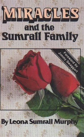 9780892743254: Miracles and the Sumrall family