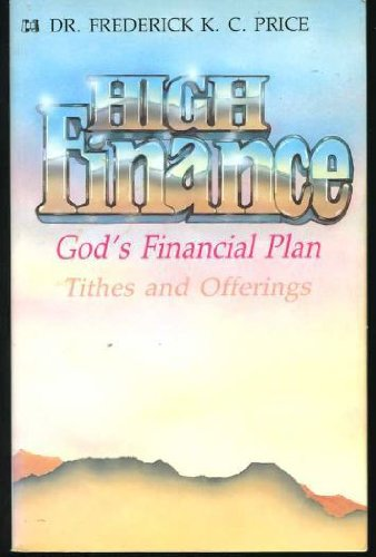 9780892743261: High Finance: God's Financial Plan Tithes and Offerings
