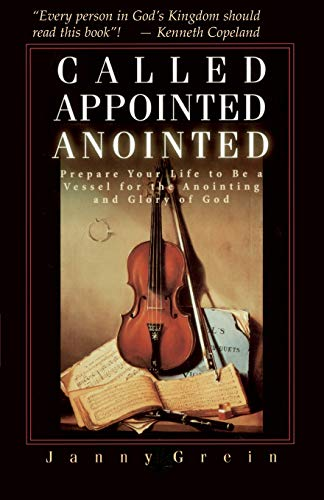 9780892743544: Called, Appointed, Anointed: Prepare Your Life to Be a Vessel for the Anointing & Glory of God