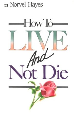 9780892743957: How to Live and Not Die