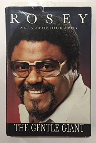 Rosey, an autobiography: The gentle giant (9780892744060) by Rosey Grier