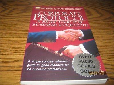 9780892744176: Corporate Protocol: A Brief Case for Business Etiquette