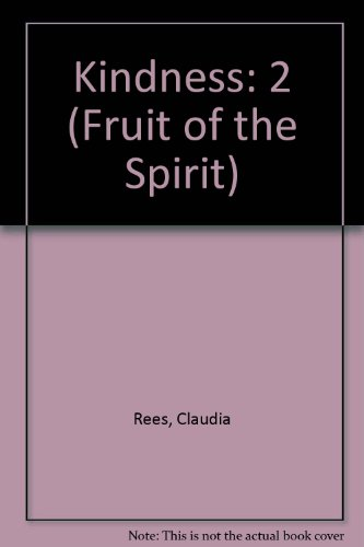 9780892744473: 2: The Bird With The Word Talks About Kindness (Fruit of the Spirit Series)