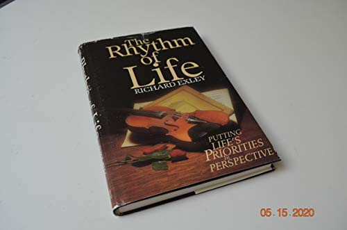 9780892744695: The Rhythm of Life: Putting Life's Priorities in Perspective