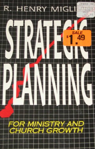 9780892745135: Strategic Planning for Ministries and Church Growth