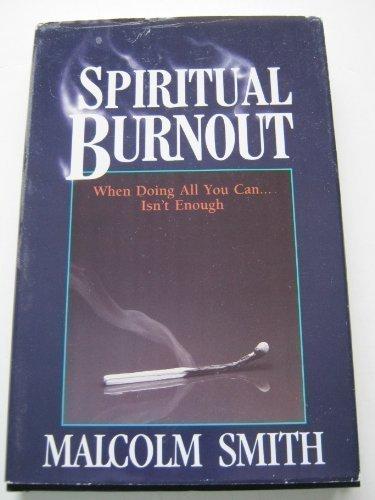 9780892745173: Spiritual Burnout