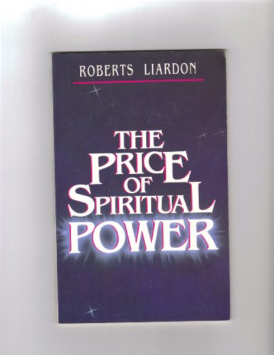 9780892745319: The Price of Spiritual Power