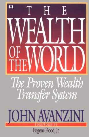 9780892745807: Wealth of the World: The Proven Wealth Transfer System