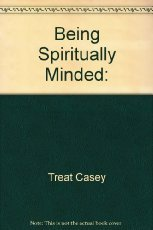 9780892746323: Being Spiritually Minded: