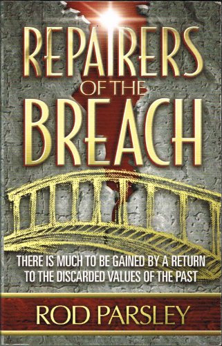 Repairers of the Breach (089274636X) by Rod. Parsley