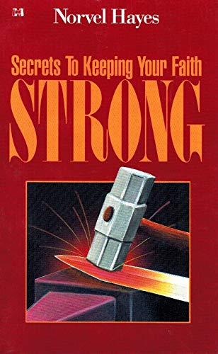 9780892747092: Secrets to Keeping Your Faith Strong