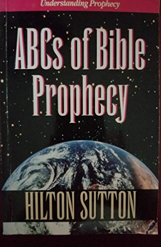 9780892747399: ABC's of Bible Prophecy