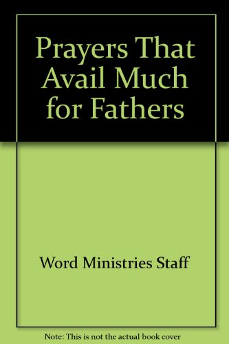 9780892748051: Prayers That Avail Much for Fathers