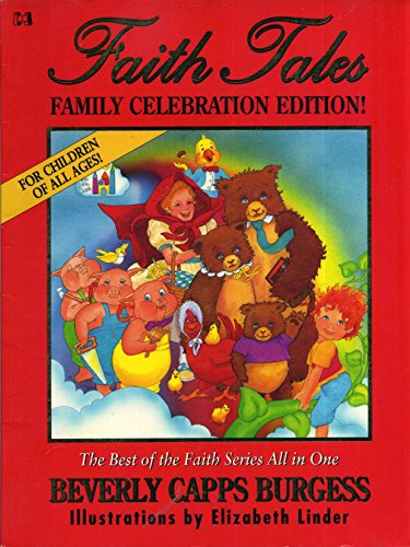 Faith tales: Family celebration edition! (0892748079) by Beverly Capps Burgess