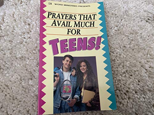 Prayers That Avail Much for Teens!