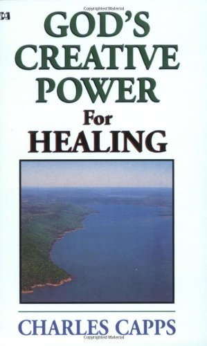 9780892748150: God's Creative Power for Healing (God's Creative Power)