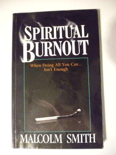 9780892748211: Spiritual Burnout
