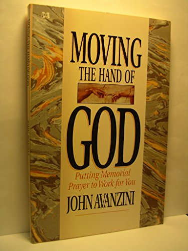 9780892748617: Moving the Hand of God