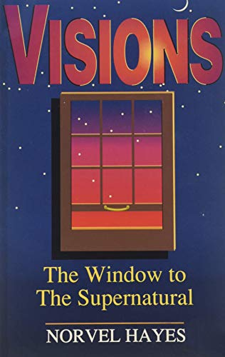 9780892748785: Visions: The Window to the Supernatural