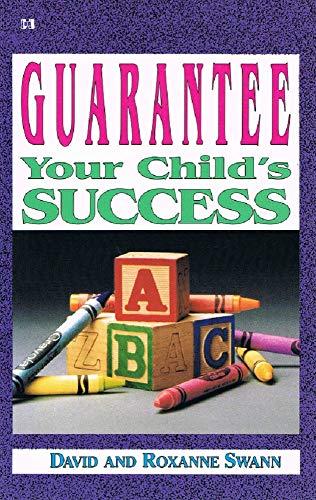9780892748839: Guarantee Your Child's Success