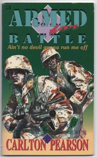 9780892748907: Armed for Battle Aint No Devil: