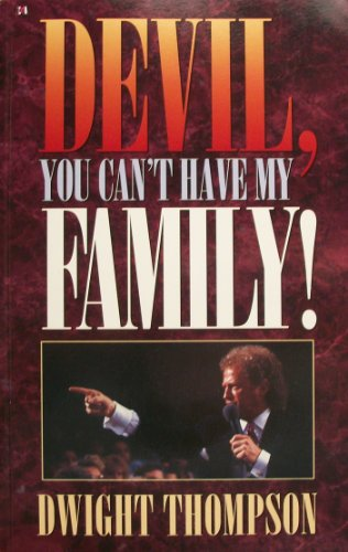9780892749126: Devil, you can't have my family!