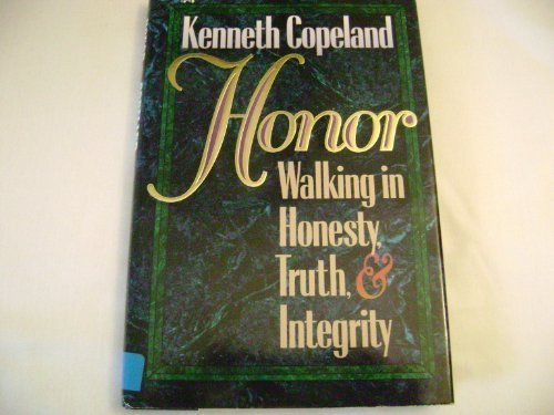 9780892749133: Honor: Walking in Honesty, Truth, and Integrity