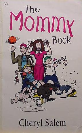 9780892749270: The Mommy Book