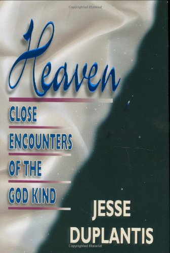 9780892749430: Heaven: Close Encounters of the God Kind